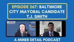 T.J. Smith joins A Miner Detail Podcast
