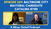 Catalina Byrd joins A Miner Detail Podcast