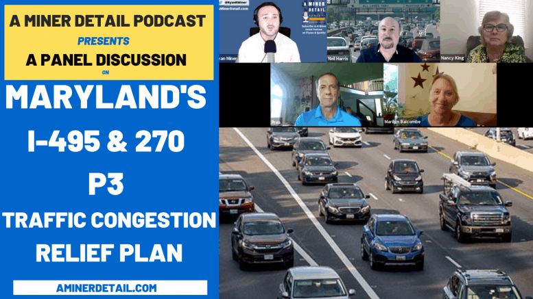 A Miner Detail Podcast hosted a panel discussion on Larry Hogan's plan to relieve traffic in Montgomery and Prince George's Counties.